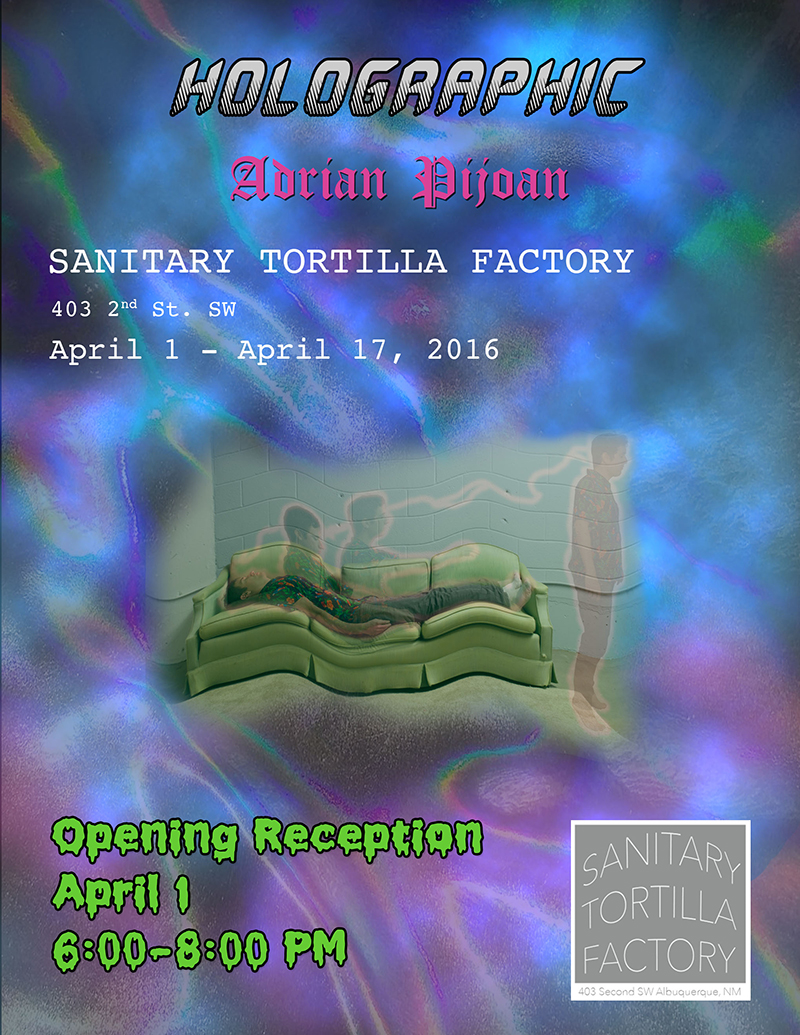 Adrian Pijoan, Holographic Exhibition Flier